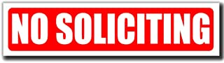 No Soliciting Sign | Peel and Stick Decal Sticker for Door or Window | (8 x 2 inches) Perfect for House Home Office or Business | Deter Door to Door Sales | Works on Glass Metal or Any Smooth Surface