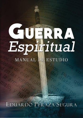 Guerra Espiritual: Manual de estudio (Spanish Edition)