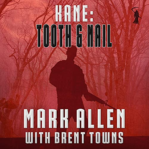 Kane: Tooth & Nail cover art