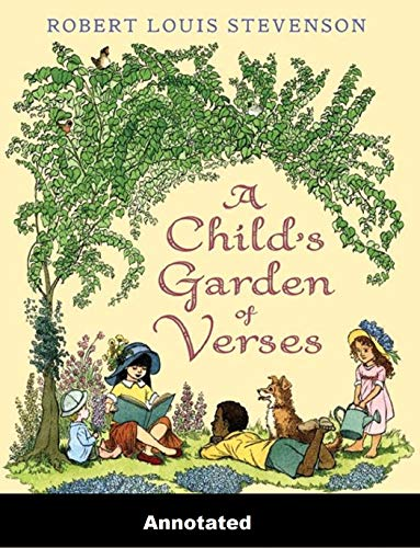A Child's Garden of Verses Annotated (English Edition)