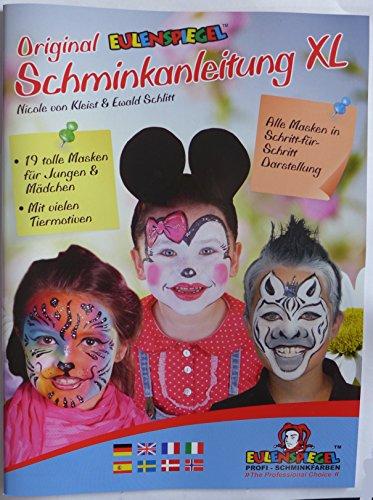 Schminkanleitung XL Original Eulenspiegel : 19 Tolle Masken für Jungen und Mädchen DIN A4