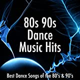 80s 90s Dance Music Hits: Best Dance Songs of the 80's & 90's for a Disco Party