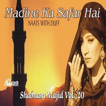 Madine Ka Safar Hai - Naats With Duff