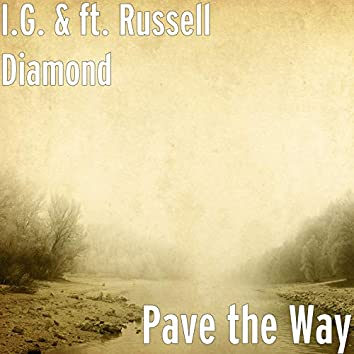 Pave the Way