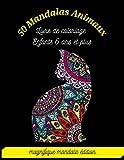 50 MANDALAS ANIMAUX Livre de coloriage Enfants 6 ans et plus: Livre de coloriage Enfants 6 ans et plus Magnifique Mandala Édition