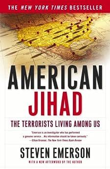 American Jihad: The Terrorists Living Among Us by [Steven Emerson]
