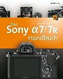Das Sony Alpha 7/7R Handbuch (German Edition)