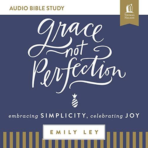 Grace, Not Perfection: Audio Bible Studies Titelbild