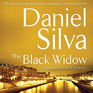 The Black Widow                   Written by:                                                                                                                                 Daniel Silva                               Narrated by:                                                                                                                                 George Guidall                      Length: 13 hrs and 43 mins     13 ratings     Overall 4.8