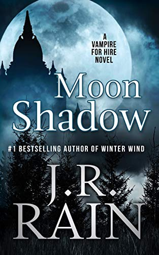 Moon Shadow: Volume 11 (Vampire for Hire)