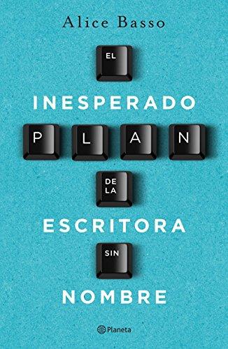 El inesperado plan de la escritora sin nombre