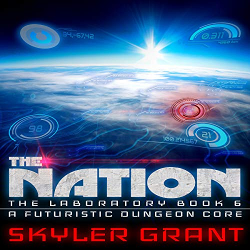 The Nation: A Futuristic Dungeon Core audiobook cover art