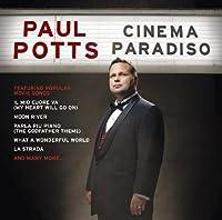 Cinema Paradiso by Paul Potts (2010-09-22)