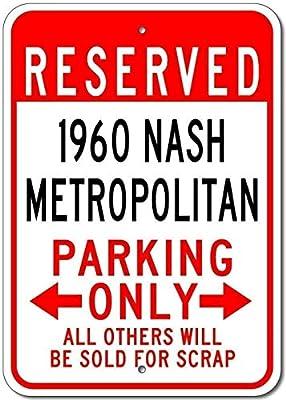Not Applicable 1960 Nash Metropolitan Parking Sign Novelty Door Sign Tin Home Streetative Sign Man Cave Decorative 8x12 Inch Metal Tin Sign Decoration Iron Painting