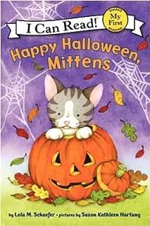 Happy Halloween, Mittens[ HAPPY HALLOWEEN, MITTENS ] by Schaefer, Lola M. (Author) Jul-27-10[ Hardcover ]