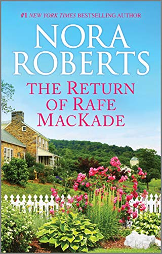 The Return of Rafe MacKade (MacKade Brothers Book 1) (English Edition)