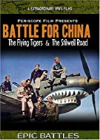 WWII: Battle for China The Flying Tigers and the Stilwell Road by Ronald Reagan