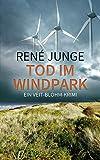 Tod im Windpark (Veit Blohm Krimis 3)