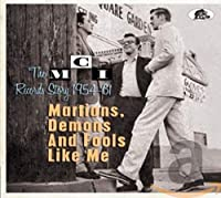 MARTIANS,DEMONS AND FOOLS LIKE ME-THE MCI REC.