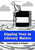 Dipping Toes In Literary Waters: Volume Two