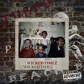 Wicked Timez