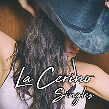 La Cerina Singles