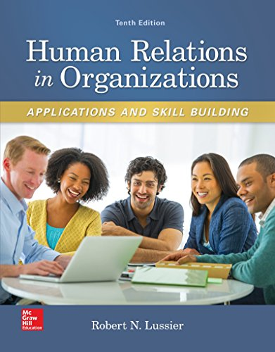 Download Human Relations in Organizations: Applications and Skill Building (Irwin Management) 0077720563