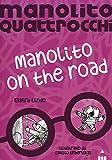 Manolito on the road. Manolito Quattrocchi