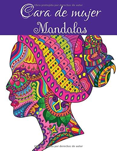 Cara de mujer Mandalas: Libro para colorear para adultos y adolescentes | Mandala | Antiestrés, relajación | Gran formato, 21,6x28 cm.