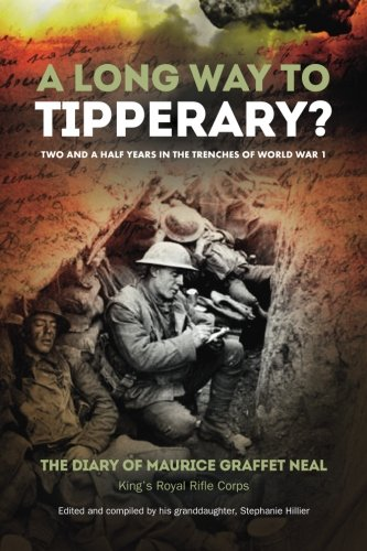 A Long Way to Tipperary: Bombs, Bullets and Bravery in the Trenches