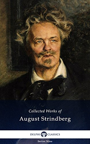 Delphi Collected Works Of August Strindberg Eu Illustrated Delphi Series Nine Book 8 English Edition Ebook Strindberg August Oland Warner Field Claud Schleussner Ellie Locock C D Ziegler Francis Amazon It Kindle Store
