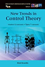 New Trends in Control Theory (Series on Stability, Vibration and Control of Systems, Series A Book 19)