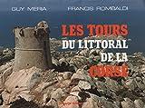 Les tours du littoral de la Corse