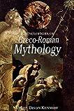 Encyclopedia of Greco-Roman Mythology (Handbooks of World Mythology)