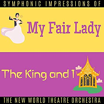 """Symphonic Impressions of """"My Fair Lady"""" and """"The King and I"""""""