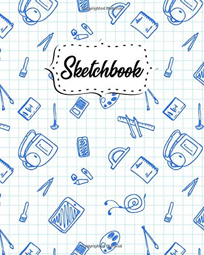 Sketchbook: Notebook for Drawing, Painting, Sketching, Writing & Doodling - 8x10, 100 Pages Blank Journal & Sketch Pad - Nifty Back To School Print