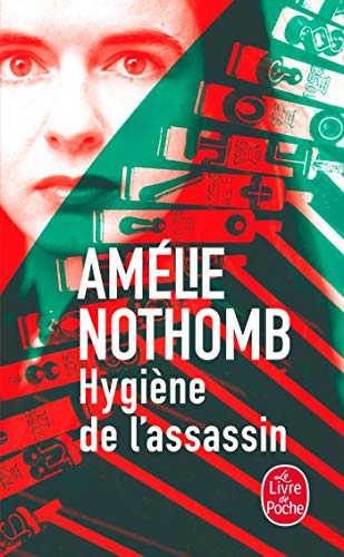 Hygiene De L'Assassin (French Edition) (Littérature)