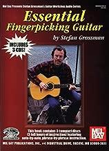 Essential Fingerpicking Guitar (Stefan Grossman's Guitar Workshop Audio Series)