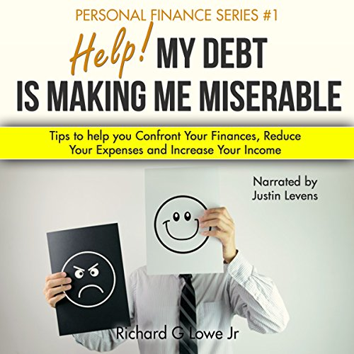Help! My Debt Is Making Me Miserable audiobook cover art