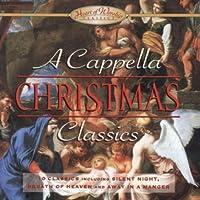 A Cappella Christmas Classics
