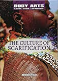 The Culture of Scarification