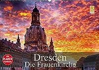 Dresden - Die Frauenkirche (Wandkalender 2022 DIN A2 quer): Das Wahrzeichen der Stadt Dresden, die Frauenkirche. (Geburtstagskalender, 14 Seiten )