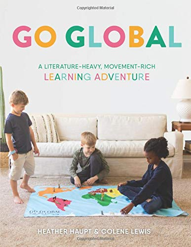 Go Global: A Literature-Heavy, Movement-Rich Learning Adventure