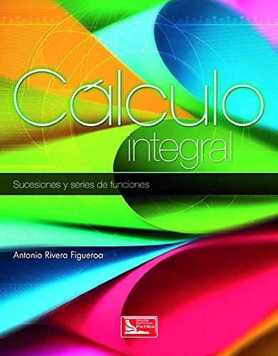 Cálculo integral: Sucesiones y series de funciones