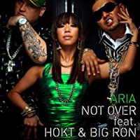 NOT OVER feat.HOKT&BIG RON(DVD付)