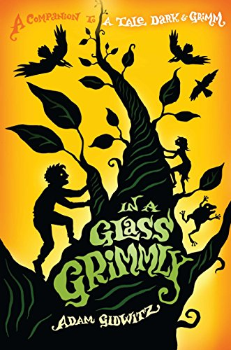 In a Glass Grimmly (A Tale Dark & Grimm)