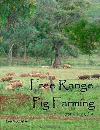 Free Range Pig Farming - Starting Out