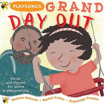 Playsongs Grand Day Out