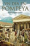 Un día en Pompeya (F. COLECCION)