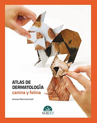 Atlas de dermatología canina y felina - Libros de veterinaria - Editorial Servet